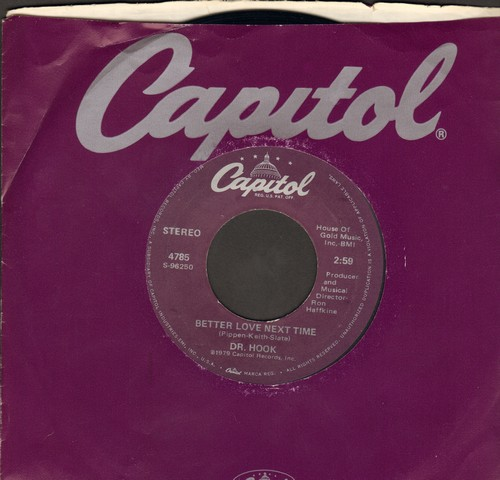 Dr. Hook - Better Love Next Time/Mountain Mary (with Capitol company sleeve) - EX8/ - 45 rpm Records