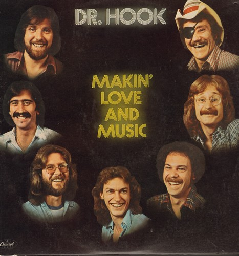 Dr. Hook - Makin' Love And Music: Walk Right In, Who Dat, Sleeping Late, I'm A Lamb (Vinyl STEREO LP record) - EX8/EX8 - LP Records