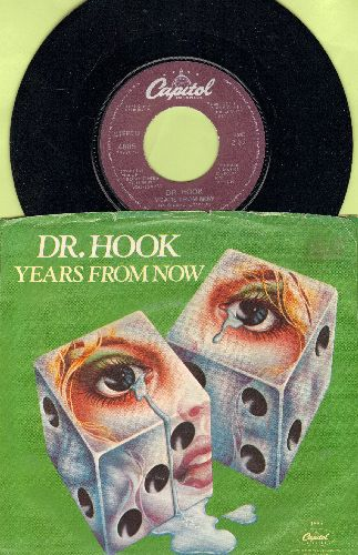 Dr. Hook - Years From Now/I Don't Feel Much Like Smilin' (with picture sleeve) - NM9/VG7 - 45 rpm Records