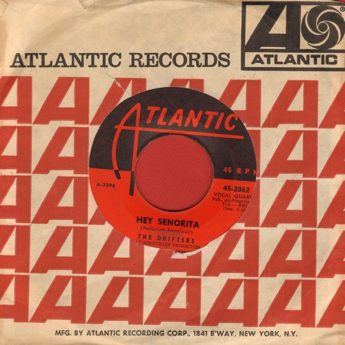 Drifters - Hey Senorita/Lonely Winds (with Atlantic company sleeve) - VG7/ - 45 rpm Records
