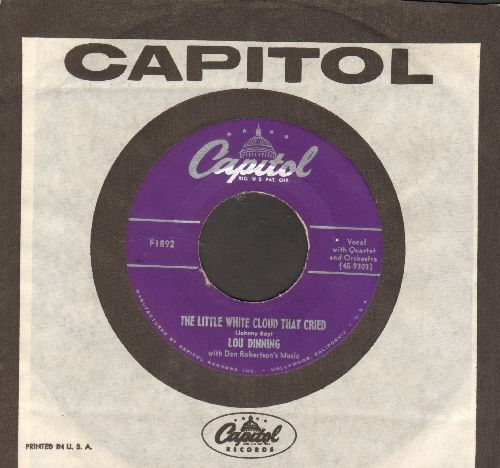 Dinning, Lou - The Little White Cloud That Cried/Blue December (with vitage Capitol company sleeve) - NM9/ - 45 rpm Records