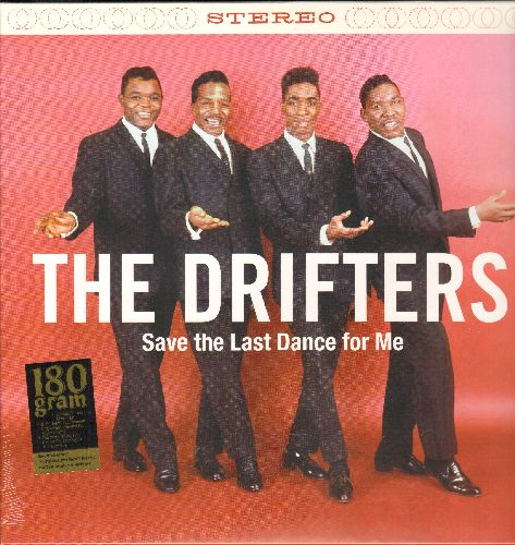 Drifters - Save The Last Dance For Me: Please Stay, I Count The Tears, Sweets For My Sweet, Some Kind Of Wonderful (180 gram Virgin Vinyl E.U. re-issue of vintage recordings, SEALED, never opened!) - SEALED/SEALED - LP Records