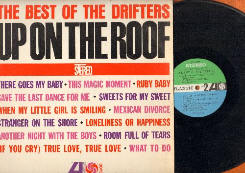 Drifters - Up On The Roof - The Best Of The Drifters: There Goes My Baby, Save The Last Dance For Me, This Magic Moment, Sweets For My Sweet (Vinyl STEREO LP record) - VG6/VG7 - LP Records