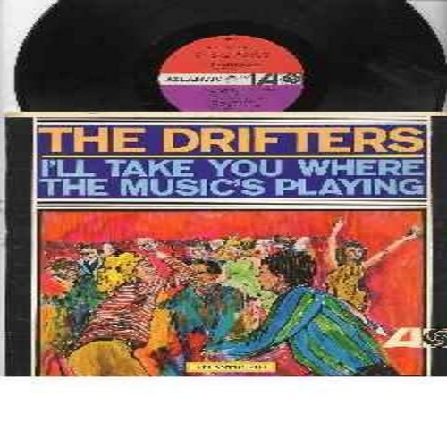 Drifters - I'll Take You Where The Music's Playing: At The Club, He's Just A Playboy, Spanish Lace, Chains Of Love, Come On Over To My Place (Vinyl MONO LP record) - NM9/EX8 - LP Records