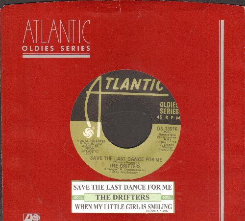 Drifters - Save The Last Dance For Me/When My Little Girl Is Smiling (double-hit re-issue with juke box label and Atlantic company sleeve) - M10/ - 45 rpm Records