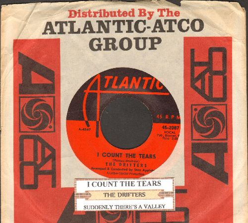 Drifters - I Count The Tears/Suddenly There's A Valley (with juke box label and Atlantic company sleeve) - EX8/ - 45 rpm Records