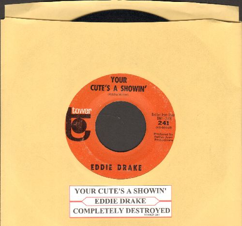 Drake, Eddie - Your Cute's A Showin'/Complely Destroyed (with juke box label) - EX8/ - 45 rpm Records