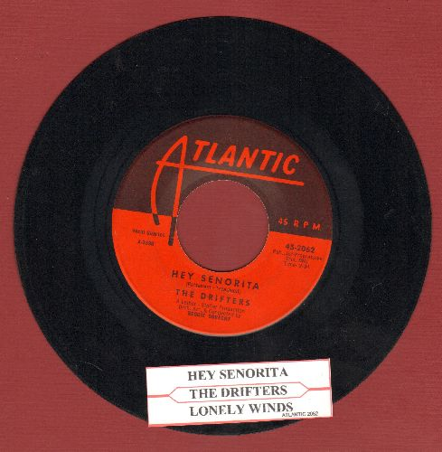 Drifters - Hey Senorita/Lonely Winds (with juke boc label) - NM9/ - 45 rpm Records