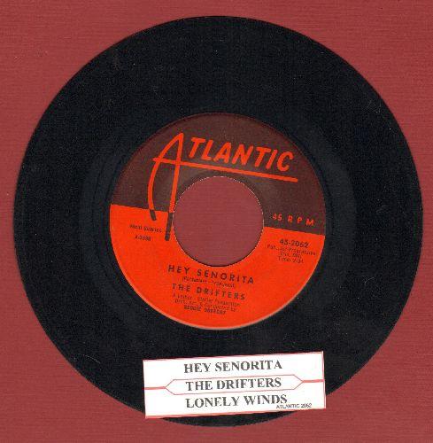 Drifters - Hey Senorita/Lonely Winds (with juke boc label) - NM9/ - 45 rpm Records