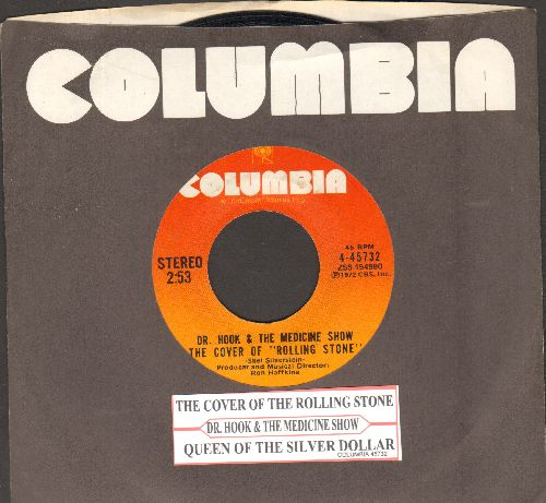 Dr. Hook & The Medicine Show - The Cover Of Rolling Stone/Queen Of The Silver Dollar (with juke box label and  Columbia company sleeve) - NM9/ - 45 rpm Records