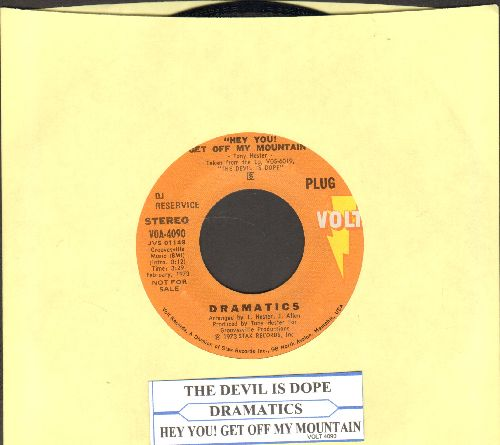 Dramatics - The Devil Is Dope/Hey You! Get Off My Mountain (DJ advance pressing with juke box label) - NM9/ - 45 rpm Records