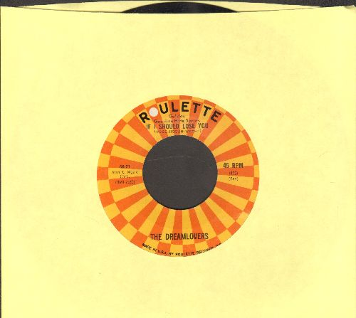 Dreamlovers - If I Should Lose You/Lovers Never Say Goodbye (re-issue of vintage Doo-Wop recordings, MINT condition!) - M10/ - 45 rpm Records