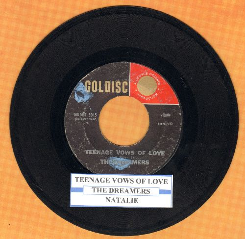 Dreamers - Teenage Vows Of Love/Natalie (with juke box label) - EX8/ - 45 rpm Records