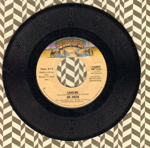 Dr. Hook - Loveline/Pity The Fool - NM9/ - 45 rpm Records