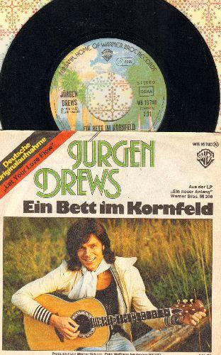 Drews, Jurgen - Ein Bett im Kornfeld/Mein Engel in Bluejeans (German Pressing with picture sleeve, sung in German) - EX8/EX8 - 45 rpm Records