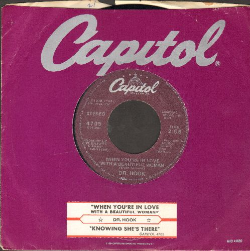Dr. Hook - When You're In Love With A Beautiful Woman/Knowing She's There (with juke box label and ABC company sleeve) - EX8/ - 45 rpm Records