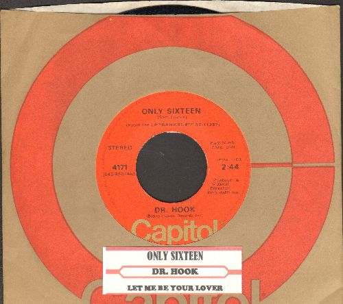 Dr. Hook - Only Sixteen/Let Me Be Your Lover (with Capitol company sleeve and juke box label) - NM9/ - 45 rpm Records