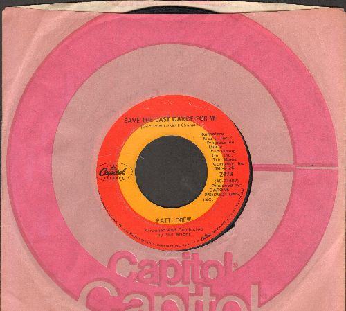 Drew, Patti - Save The Last Dance For Me/The Love That A Woman Should Give A Man (with Capitol company sleeve) - VG7/ - 45 rpm Records