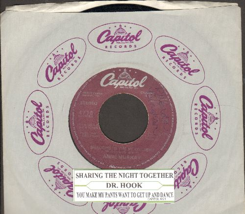 Dr. Hook - Sharing The Night Together/You Make My Pants Want To Get Up And Dance (with juke box label and Capitol company sleeve) - EX8/ - 45 rpm Records