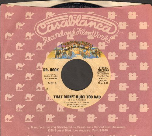 Dr. Hook - That Didn't Hurt Too Bad/99 And Me (with Casablanca company sleeve) - NM9/ - 45 rpm Records