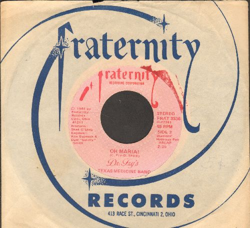 Dr. Fry's Texas Medicine Band - Oh Maria!/Them Rabbits Go Dancin' (RARE Country 2-sider with Fraternity company sleeve) - EX8/ - 45 rpm Records