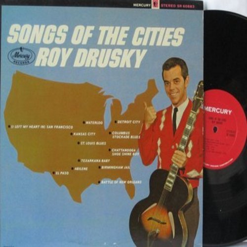 Drusky, Roy - Songs Of The Cities: Detroit City, Kansas City, El Paso, Battle Of New Orleans, St. Louis Blues, Waterloo, Birmingham Jail (Vinyl STEREO LP record) - NM9/NM9 - LP Records