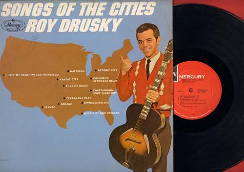Drusky, Roy - Songs Of The Cities: Detroit City, Kansas City, El Paso, Battle Of New Orleans, St. Louis Blues, Waterloo, Birmingham Jail (Vinyl MONO LP record) - NM9/EX8 - LP Records