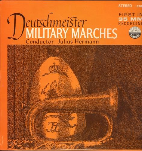 Deutschmeister, Julius Hermann conductor - Deutschmeister - Military Marches: Jetzt geht's los, Hoch und Deutschmeister, Felsenfest fuer's Vaterland, Grenadiermarsch, more! (Vinyl STEREO LP record, RARE 33MM recording!) - M10/NM9 - LP Records