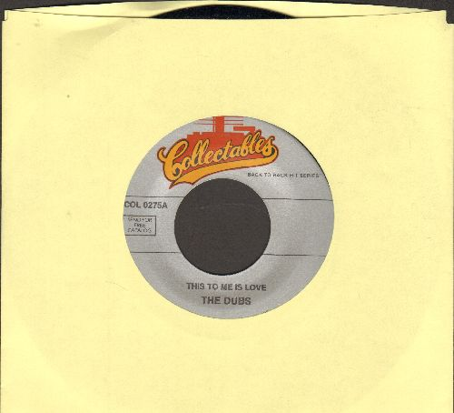 Dubs - This To Me Is Love/You're Free To Go (re-issue) - M10/ - 45 rpm Records
