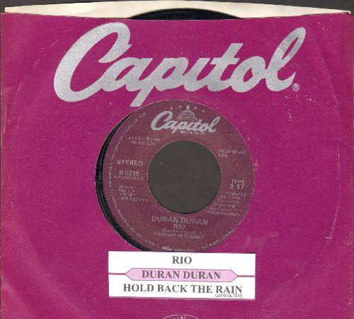 Duran Duran - Rio/Hold Back The Rain (with company sleeve juke box label) - EX8/ - 45 rpm Records