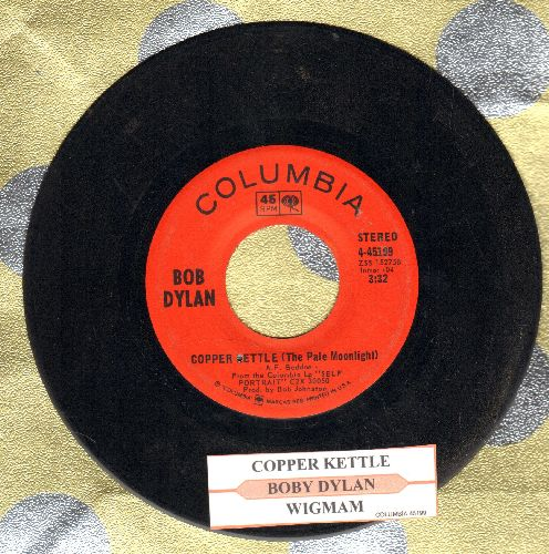 Dylan, Bob - Copper Kettle (The Pale Moonlight)/Wig Wam (with juke box label) - VG7/ - 45 rpm Records