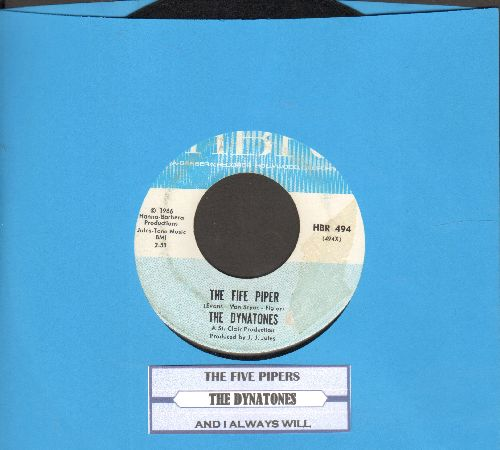 Dynatones - The Fife Piper/And I Always Will (with juke box label) - EX8/ - 45 rpm Records