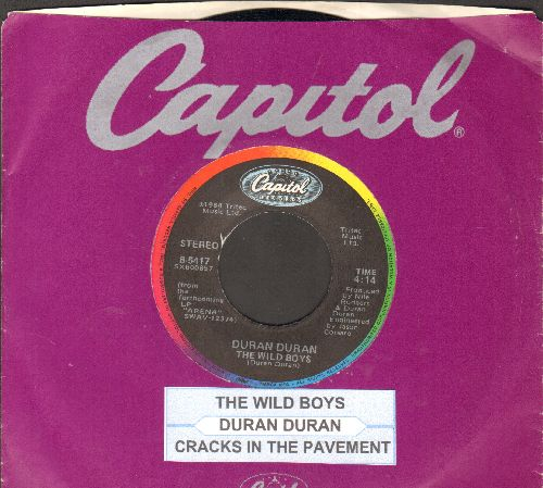 Duran Duran - The Wild Boys/(I'm Looking For) Cracks In The Pavement (with juke box label and Capitol company sleeve) - NM9/ - 45 rpm Records