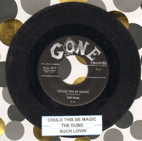 Dubs - Could This Be Magic/Such Lovin' (with juke box label) - VG7/ - 45 rpm Records