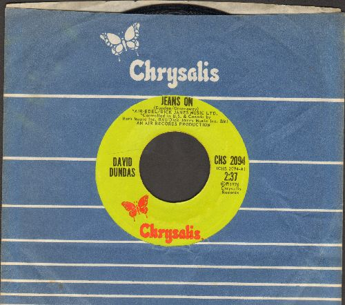 Dundas, David - Jeans On (I Pull My Old Blue Jeans On)/Sleepy Serena (with Chrysalis company sleeve) - NM9/ - 45 rpm Records