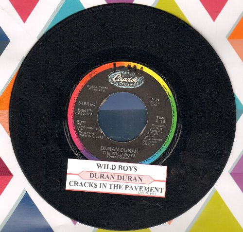 Duran Duran - The Wild Boys/(I'm Looking For) Cracks In The Pavement (with juke box label) - VG7/ - 45 rpm Records