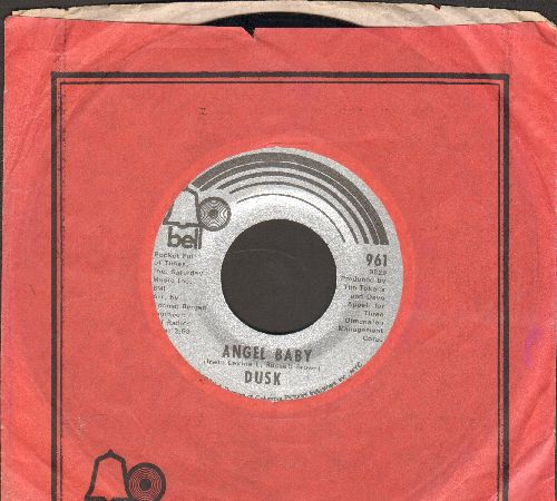 Dusk - Angel Baby/If We Just Leave Today (with Bell company sleeve) - NM9/ - 45 rpm Records