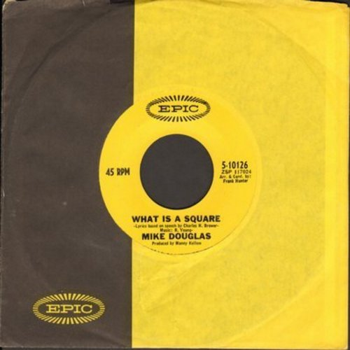 Douglas, Mike - What Is A Square/That's How Love Goes (with Epic company sleeve) - NM9/ - 45 rpm Records