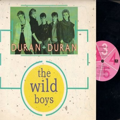 Duran Duran - The Wild Boys (8:00 minutes Maxi Version)/The Wild Boys (4:00 minutes)/Cracks In The Pavement (4:00 minutes) (British Pressing 12 inch Maxi single with picture cover) - NM9/NM9 - Maxi Singles