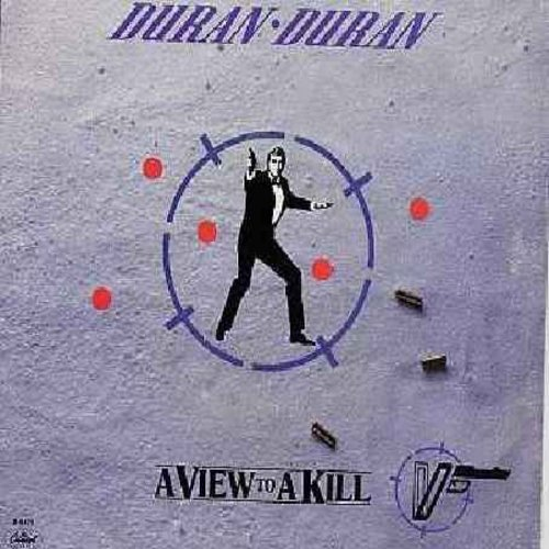 Duran Duran - A View To A Kill (James Bond Theme from film of same title, with picture sleeve) - NM9/EX8 - 45 rpm Records