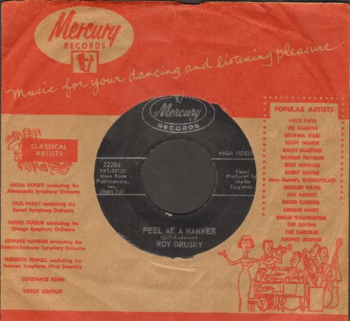 Drusky, Roy - Peel Me A Nanner/The Room Across The Hall (with vintage Mercury company sleeve) - EX8/ - 45 rpm Records