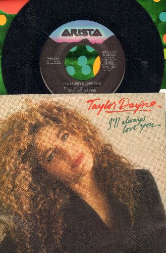 Dayne, Taylor - I'll Always Love You/Where Does That Boy Hang Out (with picture sleeve) - NM9/NM9 - 45 rpm Records