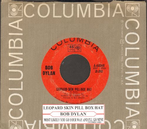 Dylan, Bob - Leopard-Skin/Most Likely You Go Your Way And I'll Go Mine (with juke box label and Columbia company sleeve) - EX8/ - 45 rpm Records