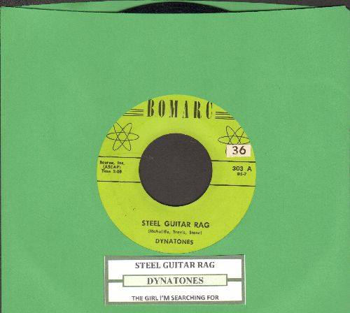 Dynatones - Steel Guitar Rag/The Girl I'm Searching For (with juke box label) - NM9/ - 45 rpm Records