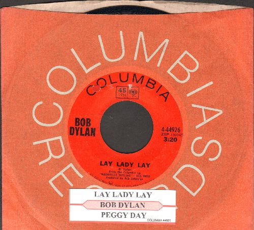Dylan, Bob - Lay Lady Lay/Peggy Day (with juke box label and Columbia company sleeve) - EX8/ - 45 rpm Records