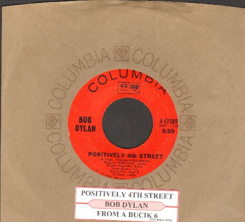 Dylan, Bob - Positively 4th Street/From A Buick 6 (with juke box label and Columbia company sleeve) - EX8/ - 45 rpm Records