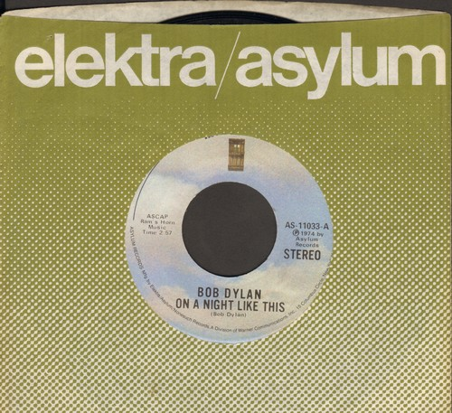 Dylan, Bob - On A Night Like This/You Angel You (with Elektra company sleeve) - EX8/ - 45 rpm Records