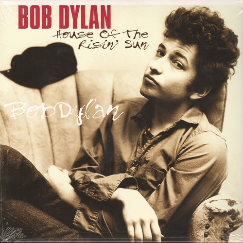 Dylan, Bob - House Of The Rising Sun: You're No Good, Highway 51, Freight Train Blues, Song To Woody (EU Import DMM Remastered, SEALED, never opened!) - SEALED/SEALED - LP Records