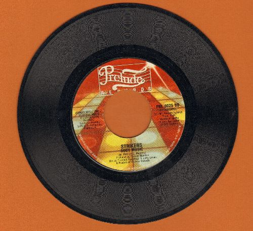 Strikers - Body Music/Body Music (Instrumental) - EX8/ - 45 rpm Records