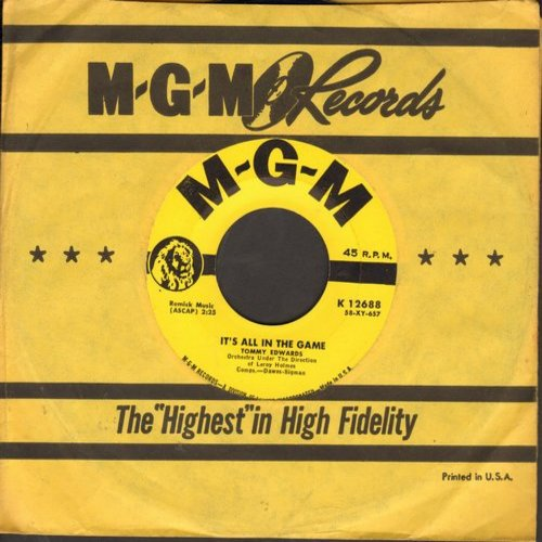 Edwards, Tommy - It's All In The Game (Many-A Tear Has To Fall)/Please Love Me Forever (yellow label in NICE condition with MGM company sleeve) - NM9/ - 45 rpm Records